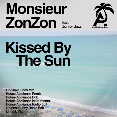 Junior Jazz, Monsieur ZonZon - Kissed By The Sun [894232 575623]